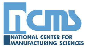 NCMS National Center for Manufacturing Sciences